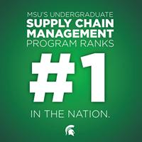 MSU #1 in Undergraduate Supply Chain Programs!
