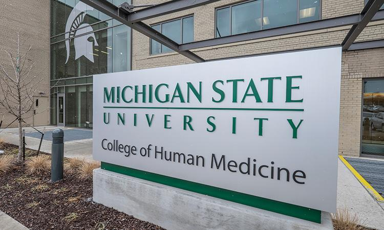 Sign with words Michigan State University College of Human Medicine
